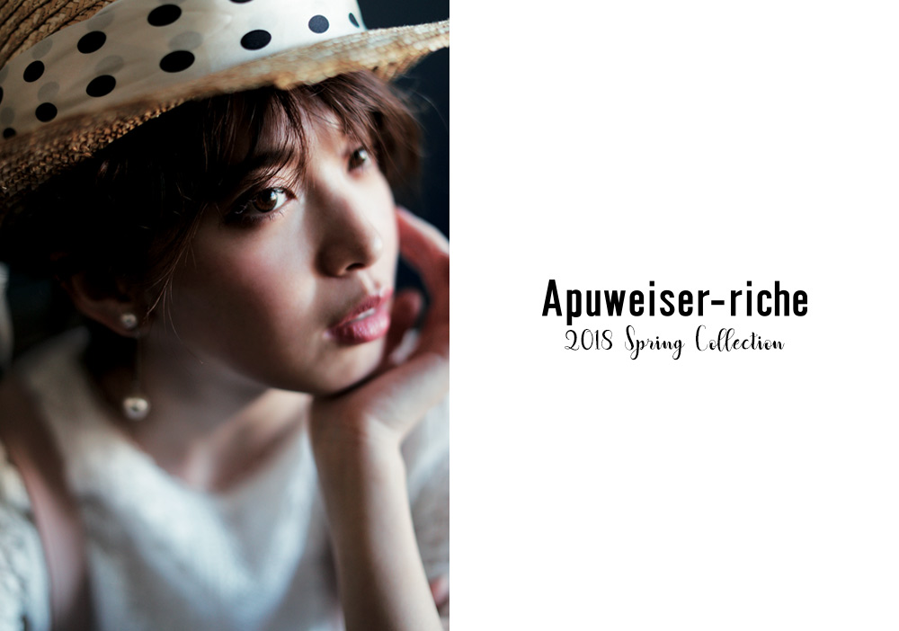 2018 Spring & Summer 1st Collection - Apuweiser-riche