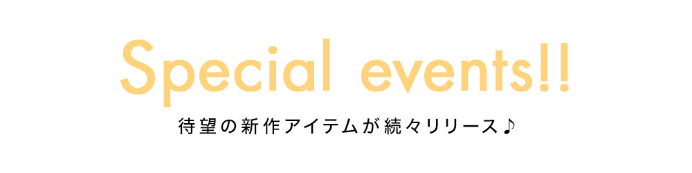 Special events!!
